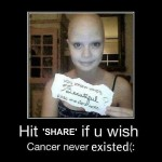 hit share if you wish cancer never existed